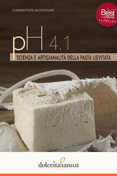 Ph 4.1 - scienza e artigianalità della pasta lievitata di Giambattista Montanari