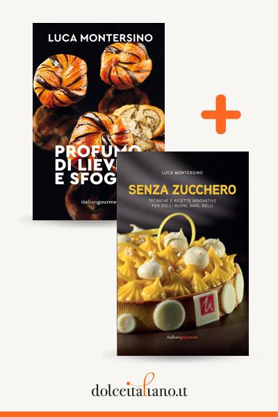 Combo libri: Profumo di lievito e sfoglia + Senza zucchero di Luca Montersino
