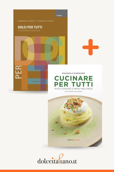 Combo libri: Cucinare per tutti di Emanuele Giorgione + Dolci per tutti di Gabriele Bozio - Stefano Laghi