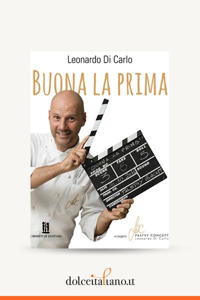 Buona la prima di Leonardo Di Carlo