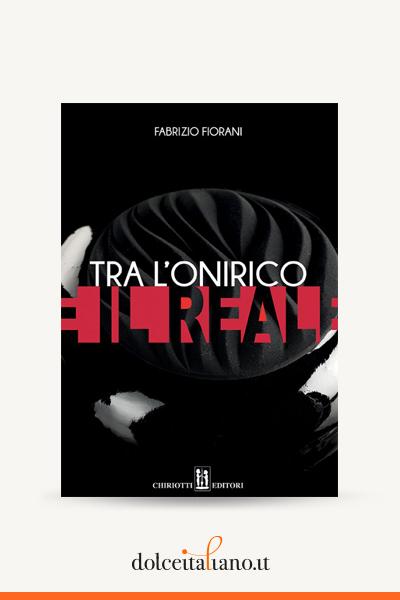 Tra l'onirico e il reale by Fabrizio Fiorani