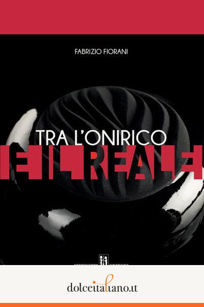 Tra l'onirico e il reale di Fabrizio Fiorani