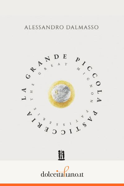 La Grande Piccola Pasticceria di Alessandro Dalmasso