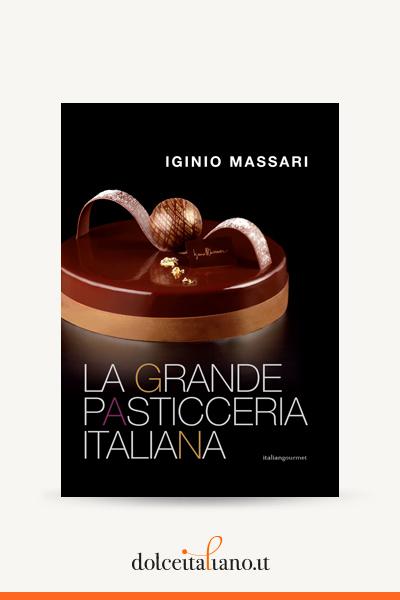 La grande pasticceria italiana di Iginio Massari