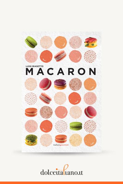 Macaron di Luigi Biasetto