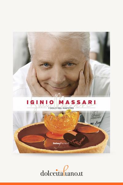 I dolci del maestro di Iginio Massari