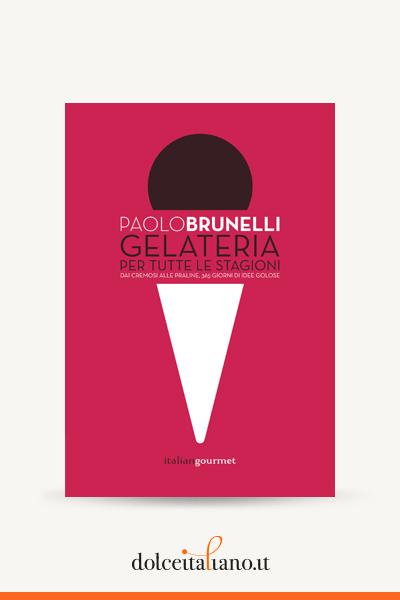 Gelateria per tutte le stagioni di Paolo Brunelli