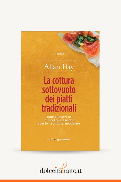 La cottura sottovuoto dei piatti tradizionali di Alberto Citterio