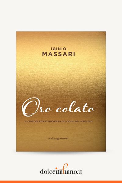 Oro colato di Iginio Massari