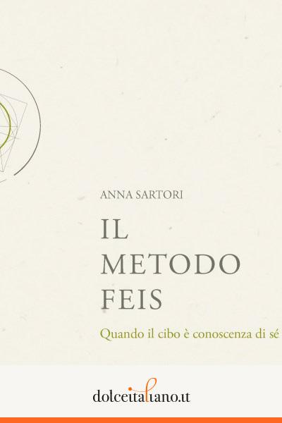 Il metodo FEIS di Anna Sartori